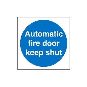 Automatic Fire Door Keep Shut Sign