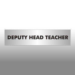 Deputy Head Teacher Office Door Sign
