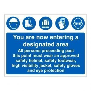 You Are Now Entering A Designated Area Sign