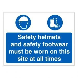 Helmets and Footwear Must Be Worn Sign