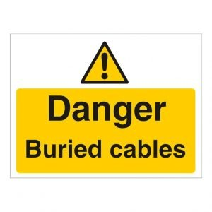 Danger Burried Cables Sign