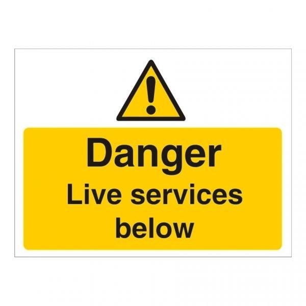 Danger Live Services Below Sign
