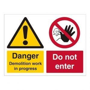 Danger Demolition Work In Progress Do Not Enter Sign