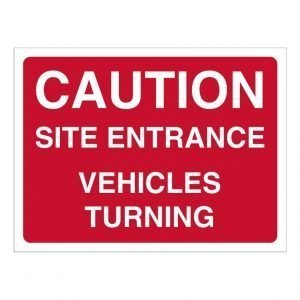 Caution Site Entrance Vehicles Turning Sign