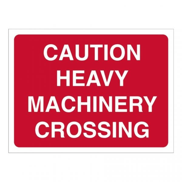 Caution Heavy Machinery Crossing Sign
