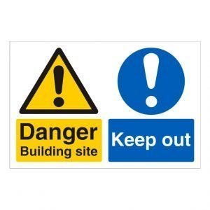 Danger Building Site Keep Out Sign