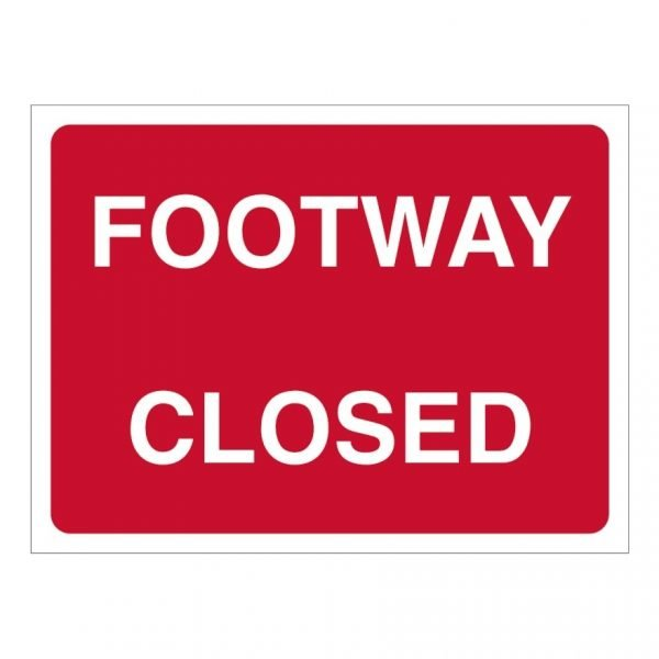 Footway Closed Sign
