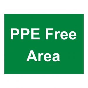 PPE Free Area Sign