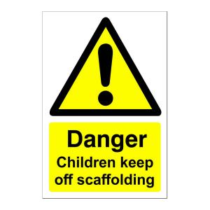 Children Keep Off Scaffolding Sign