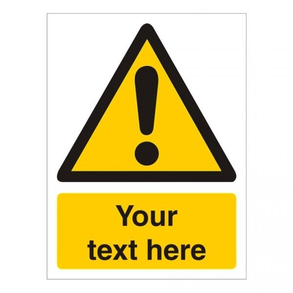Custom Warning Sign Showing Exclamation Mark and area for custom text