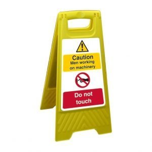 Caution Men Working On Machinery Do Not Touch Free Standing Floor Sign