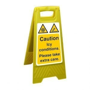 Caution Icy Conditions Please Take Cares Free Standing Floor Sign