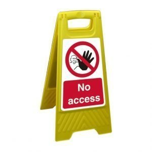 No Access Free Standing Floor Sign