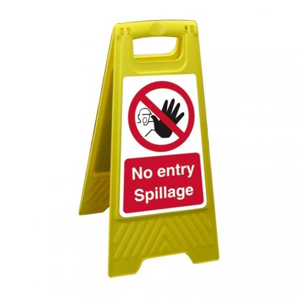 No Entry Spillage Free Standing Floor Sign