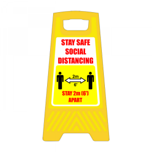 Free standing floor sign with Stay Safe Social Distancing text and graphic