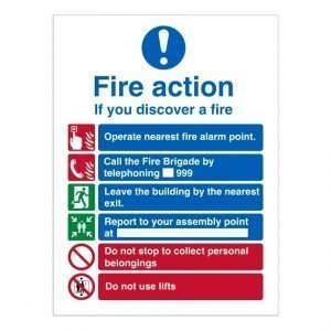 Fire Action If You Discover a Fire Sign