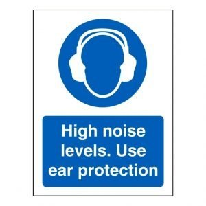 High Noise Levels. Use Ear Protection Sign