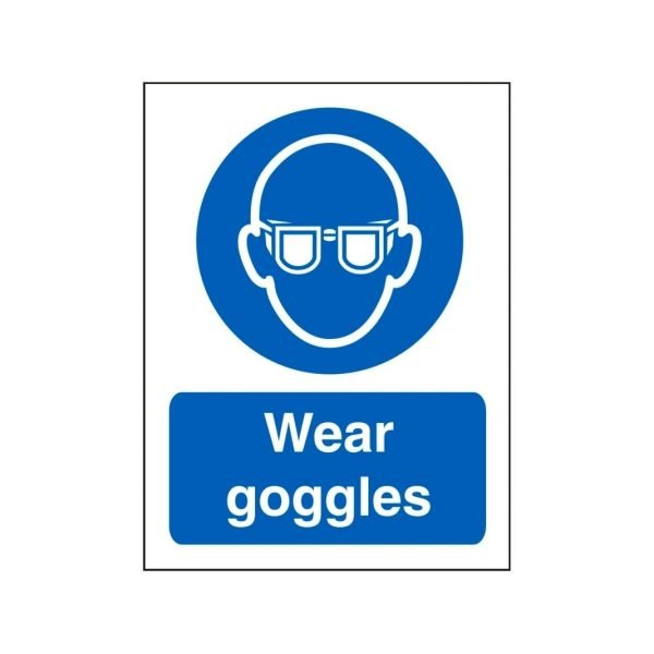 Wear Goggles Sign