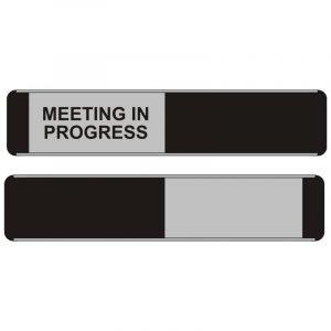 Meeting In Progress Sliding Door Sign