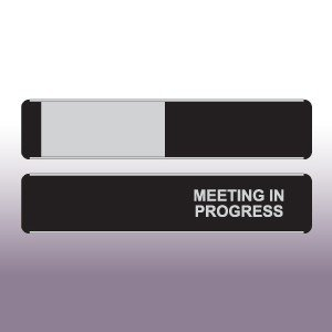 Meeting in Progress Sliding Door Sign
