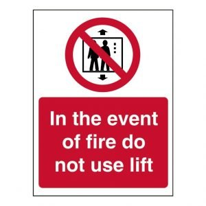 In The Event Of A Fire Do Not Use Lift Sign