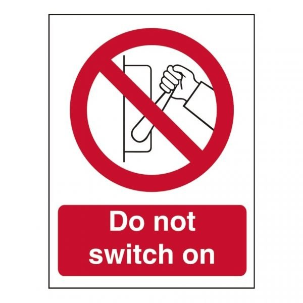Do Not Switch On Sign
