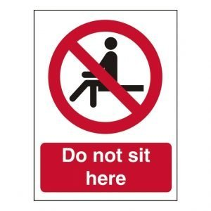 Do Not Sit Here Sign
