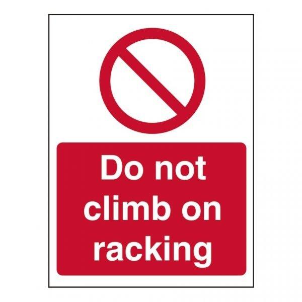 Do Not Climb On Racking Sign