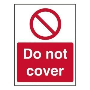 Do Not Cover Sign