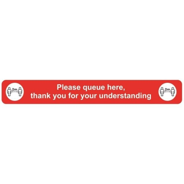 Please queue here, thank you for your understanding Covid-19 Signs