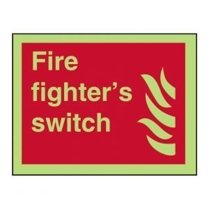 Fire Fighter's Switch Photoluminescent Sign