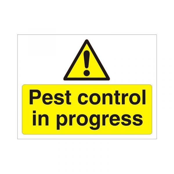 Pest Control In Progress Sign