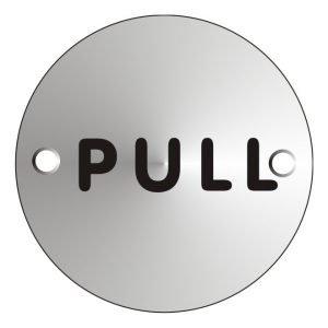 Pull Satin Anodised Sign