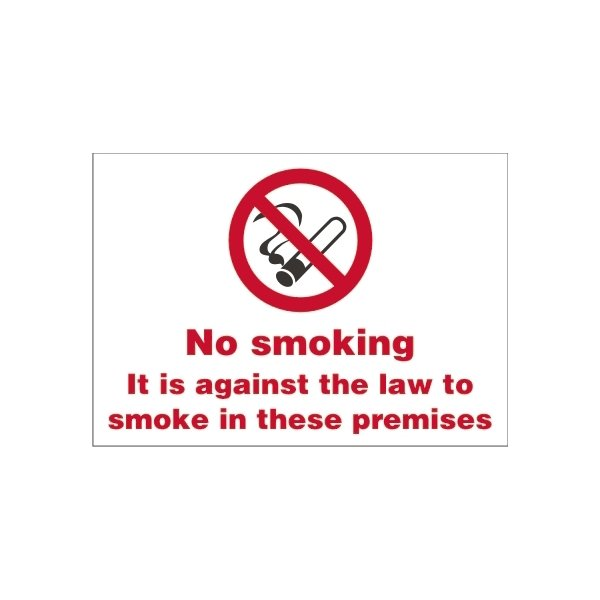 It Is Against The Law To Smoke On This Premises Sign