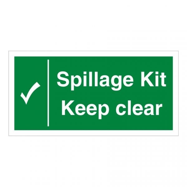 Spillage Kit Keep Clear Sign