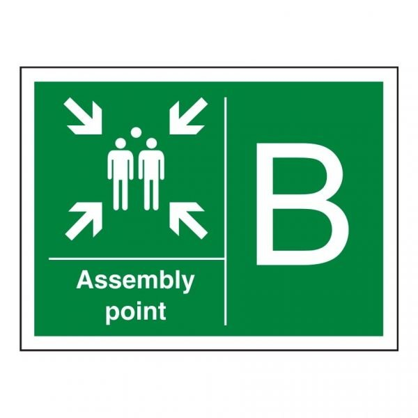 Fire Assembly Point B Sign