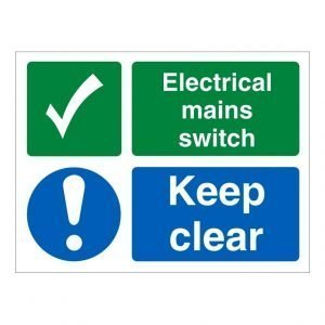 Electrical Mains Swith Keep Clear Sign