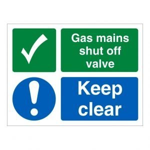 Gas Mains Shut Off Valve Keep Clear Sign