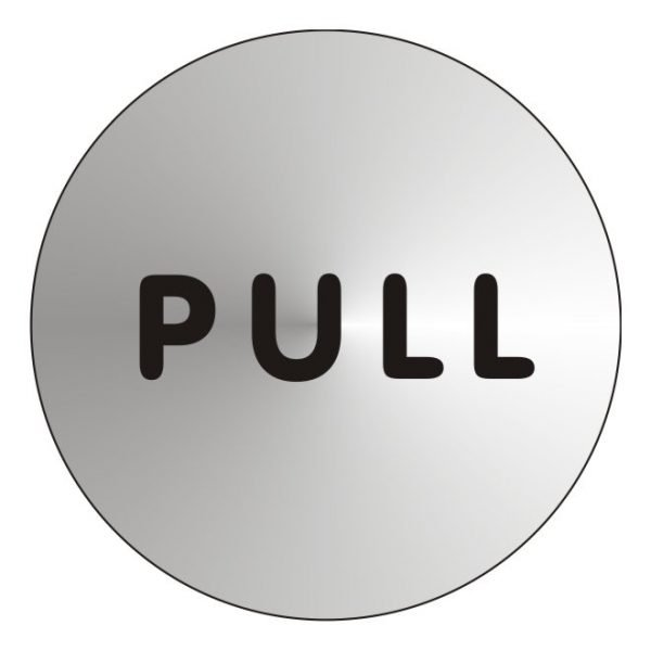 Pull Stainless Steel Sign