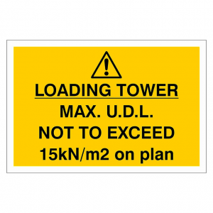 Danger Loading Tower Max Sign