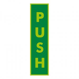 Photoluminescent Push Vertical Text Sign