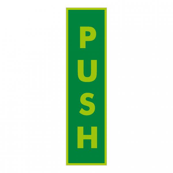 Vertical Photoluminescent Push Sign