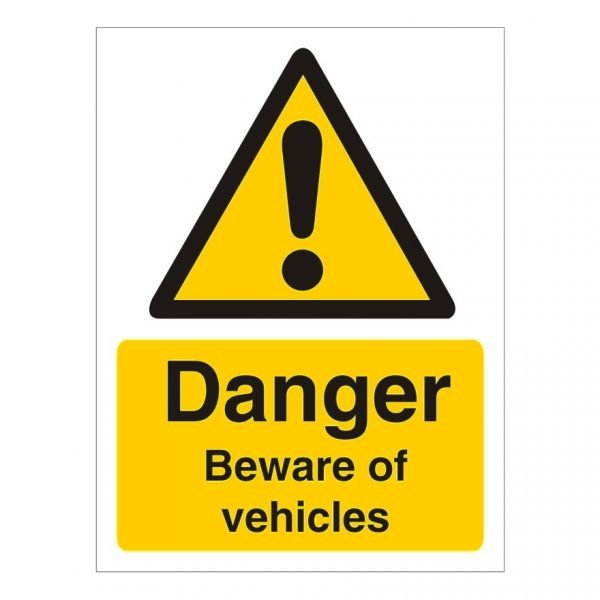 Danger Beware Of Vehicles Sign