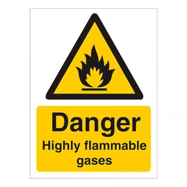 Danger Highly Flammable Gasses Sign
