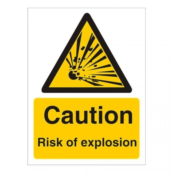 Caution Risk Of Explosion Sign