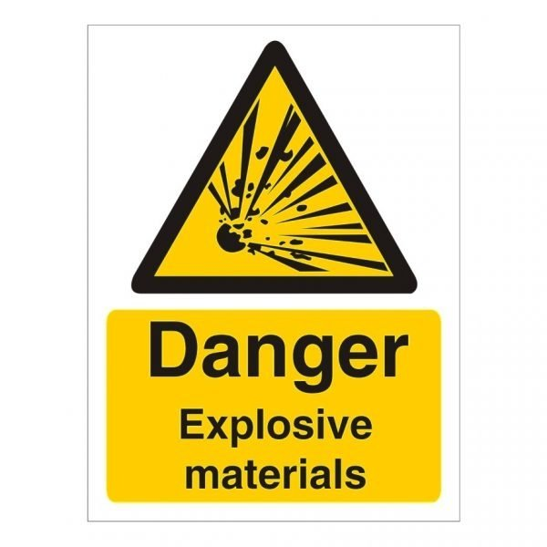 Danger Explosive Materials Sign