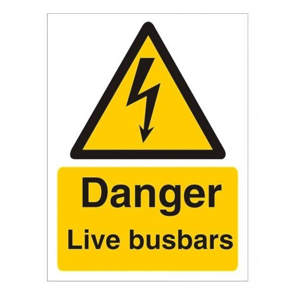 Danger Live Busbars Sign