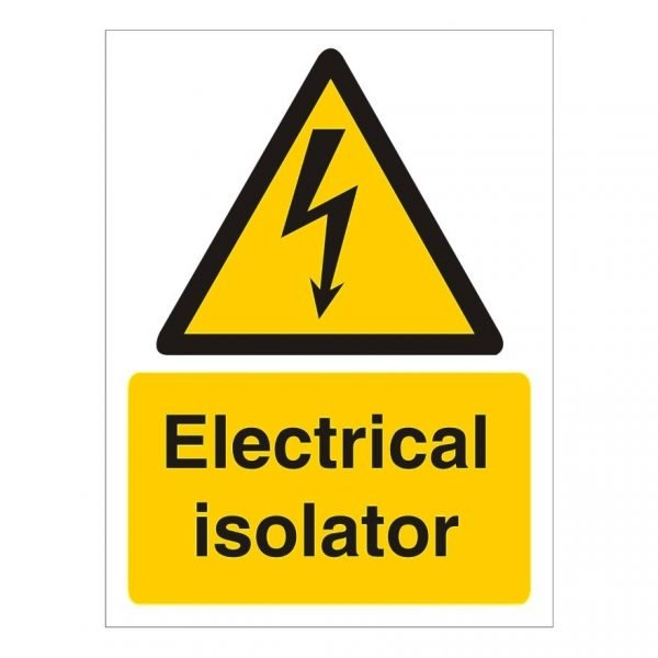 Electrical Isolator Sign