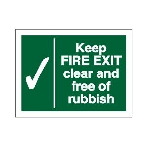 Keep Fire Exit Clear of Rubbish Sign
